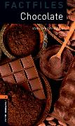 Cover-Bild zu Oxford Bookworms Library Factfiles: Level 2:: Chocolate von Hardy-Gould, Janet