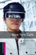 Cover-Bild zu New York Cafe Starter Level Oxford Bookworms Library (eBook) von Dean, Michael