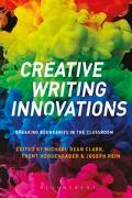 Cover-Bild zu Creative Writing Innovations (eBook) von Clark, Michael Dean (Hrsg.)