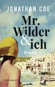 Cover-Bild zu Coe, Jonathan: Mr. Wilder und ich