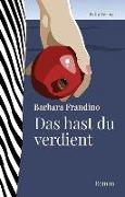 Cover-Bild zu Frandino, Barbara: Das hast du verdient