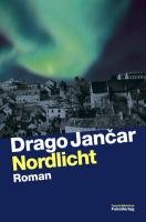 Cover-Bild zu Jancar, Drago: Nordlicht