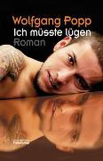 Cover-Bild zu Popp, Wolfgang: Ich müsste lügen