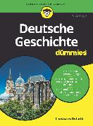 Cover-Bild zu Ditfurth, Christian V.: Deutsche Geschichte für Dummies (eBook)