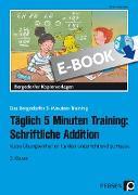 Cover-Bild zu Täglich 5 Minuten Training: Schriftliche Addition (eBook) von Hohmann, Karin