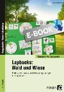 Cover-Bild zu Lapbooks: Wald und Wiese - 1.-4. Klasse (eBook) von Kirschbaum, Klara