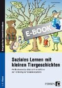 Cover-Bild zu Soziales Lernen mit kleinen Tiergeschichten - GS (eBook) von Kirschbaum, Klara