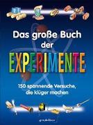 Cover-Bild zu gondolino Wissen und Können (Hrsg.): Das große Buch der Experimente