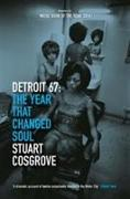 Cover-Bild zu Cosgrove, Stuart: Detroit 67