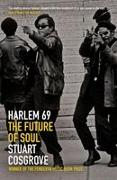Cover-Bild zu Cosgrove, Stuart: Harlem 69