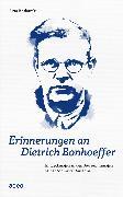 Cover-Bild zu Erinnerungen an Dietrich Bonhoeffer (eBook) von Koslowski, Jutta