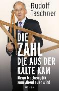 Cover-Bild zu Die Zahl, die aus der Kälte kam (eBook) von Taschner, Rudolf
