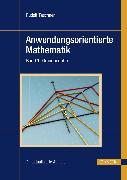 Cover-Bild zu Anwendungsorientierte Mathematik (eBook) von Taschner, Rudolf