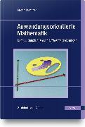 Cover-Bild zu Anwendungsorientierte Mathematik von Taschner, Rudolf
