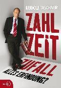 Cover-Bild zu Zahl Zeit Zufall. Alles Erfindung? (eBook) von Taschner, Rudolf