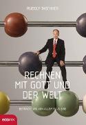 Cover-Bild zu Rechnen mit Gott und der Welt von Taschner, Rudolf