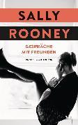 Cover-Bild zu Rooney, Sally: Gespräche mit Freunden (eBook)