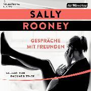 Cover-Bild zu Rooney, Sally: Gespräche mit Freunden (Audio Download)