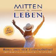 Cover-Bild zu Siegel, Silke: Mitten im Leben (Audio Download)