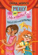 Cover-Bild zu Wunsch, Emma: Molly und Miranda ? Theater mit Banane