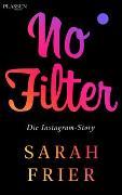 Cover-Bild zu No Filter von Frier, Sarah
