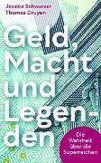 Cover-Bild zu Geld, Macht und Legenden von Schwarzer, Jessica