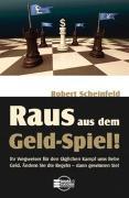 """Cover-Bild zu Raus aus dem """"Geld-Spiel""""! von Scheinfeld, Robert"""