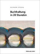 Cover-Bild zu Buchhaltung in 20 Stunden von Leimgruber, Jürg