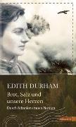 Cover-Bild zu Brot, Salz und unsere Herzen von Durham, Edith