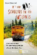 Cover-Bild zu Mit dem Schulbus in die Wildnis von Praschel, Heike