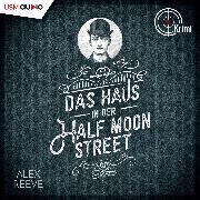 Cover-Bild zu Das Haus in der Half Moon Street (Audio Download)