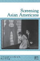 Cover-Bild zu Feng, Peter X. (Solist): Screening Asian Americans