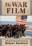 Cover-Bild zu Eberwein, Robert: The War Film