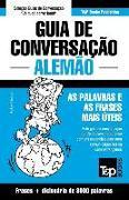 Cover-Bild zu Guia de Conversação Português-Alemão e vocabulário temático 3000 palavras