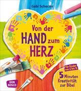 Cover-Bild zu Von der Hand zum Herz von Scherzer, Gabi