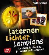 Cover-Bild zu Laternen, Lichter, Lampions von Scherzer, Gabi