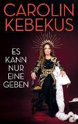 Cover-Bild zu Kebekus, Carolin: Es kann nur eine geben