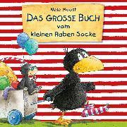 Cover-Bild zu Das große Buch vom kleinen Raben Socke (Audio Download) von Moost, Nele