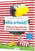 Cover-Bild zu Der kleine Rabe Socke: Alles erlaubt? von Moost, Nele