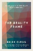 Cover-Bild zu The Reality Frame (eBook) von Clegg, Brian
