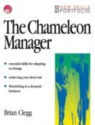 Cover-Bild zu The Chameleon Manager (eBook) von Clegg, Brian