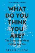 Cover-Bild zu What Do You Think You Are? von Clegg, Brian