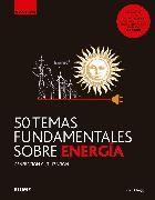 Cover-Bild zu 50 temas fundamentales sobre energía (eBook) von Clegg, Brian