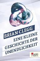 Cover-Bild zu Eine kleine Geschichte der Unendlichkeit (eBook) von Clegg, Brian