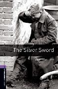 Cover-Bild zu Oxford Bookworms Library: Level 4:: The Silver Sword von Serrailler, Ian