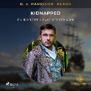 Cover-Bild zu B. J. Harrison Reads Kidnapped (Audio Download) von Stevenson, Robert Louis