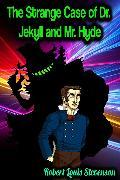 Cover-Bild zu The Strange Case of Dr. Jekyll and Mr. Hyde - Robert Louis Stevenson (eBook) von Stevenson, Robert Louis