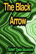 Cover-Bild zu The Black Arrow (eBook) von Stevenson, Robert Louis