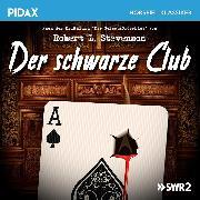 Cover-Bild zu Der schwarze Club (Audio Download) von Stevenson, Robert Louis