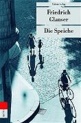 Cover-Bild zu Glauser, Friedrich: Die Speiche